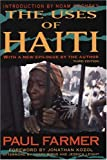 The Uses of Haiti, Paul Farmer, 1567513441