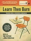 Learn Then Burn Teacher Guide and Workbook Companion