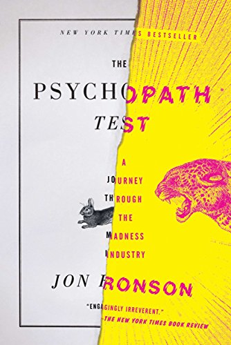 Pdf Memoirs The Psychopath Test: A Journey Through the Madness Industry