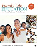 Drawing on the best scholarship and their own years of professional experience, Stephen F. Duncan and H. Wallace Goddard provide a practical, how-to guide to developing, implementing, evaluating, and sustaining effective family life education program...