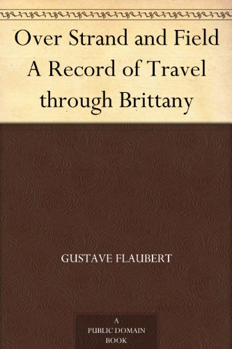 Over Strand and Field A Record of Travel through - Brittany Records