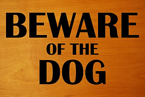 BEWARE OF THE DOG 8