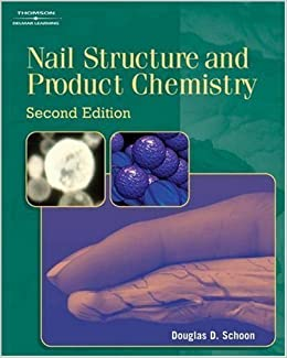 Nail Structure and Product Chemistry of Schoon, Douglas 2nd (second) Revised Edition on 06 March 2005