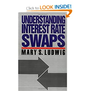 Understanding Interest Rate Swaps Mary S. Schaeffer
