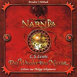 Das Wunder von Narnia (Chroniken von Narnia 1)