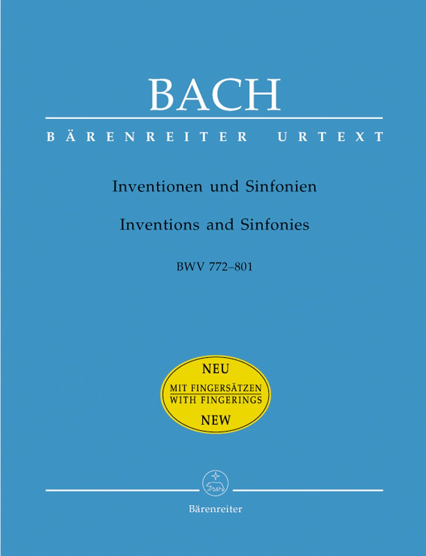 Inventionen und Sinfonien. BWV 772-801. BÄRENREITER URTEXT. Spielpartitur, Urtextausgabe, Sammelband