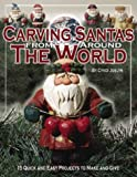 Carving Santas from Around the World, Cyndi Joslyn, 1565231872