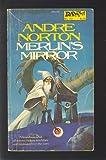 Merlin's Mirror, Andre Norton, 0886772451
