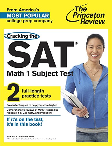 Cracking the SAT Math 1 Subject Test (College Test Preparation)