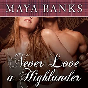 Never Love a Highlander Audiobook