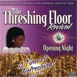 Juanita Bynum Opening Night Threshing Floor Conf