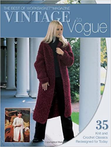 Vintage To Vogue The Best Of Workbasket Krause Publications