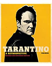 Tarantino: A Retrospective: Revised and Expanded Edition