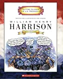 William Henry Harrison: Ninth President 1841 (Getting to Know the Us Presidents)