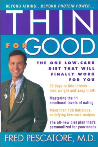 Download Thin for Good: The One Low-Carb Diet That Will Finally Work for You PDF