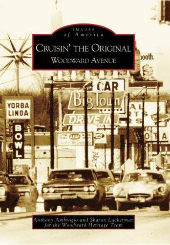 Cruisin' the Original Woodward Avenue   (MI)  (Images  of  America)