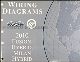 2010 ford fusion hybrid/mercury milan hybrid wiring diagram manual  original: ford: amazon.com: books  amazon.com