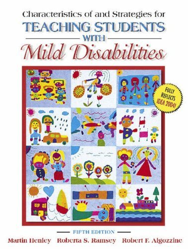 Characteristics of and Strategies for Teaching Students with Mild Disabilities (5th Edition) by Martin R. Henley (2005-08-19)