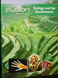 ScienceFusion: Student Edition Interactive Worktext Grades 6-8 Module D: Ecology and The Environment 2012