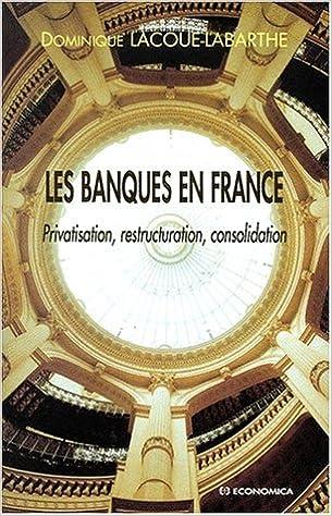 Les banques en France pdf, epub ebook