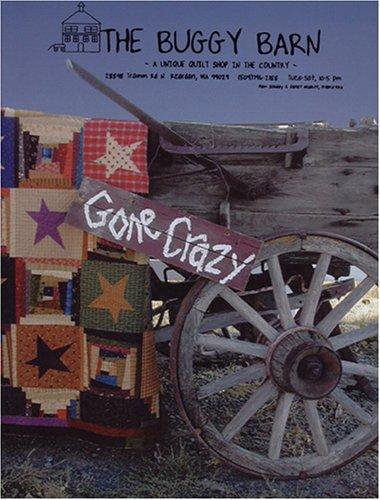 (Gone Crazy (Buggy Barn #400) )