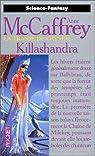 La Transe du crystal, tome 2 : Killashandra par McCaffrey