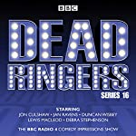 Dead Ringers: Series 16 plus Christmas Specials: The BBC Radio 4 Impressions Show | Tom Jamieson,Nev Fountain
