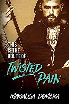 This Is The Route Of Twisted Pain (Neither This, Nor That Book 1) by [deMora, MariaLisa]