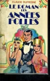 img - for Le roman des ann es folles book / textbook / text book