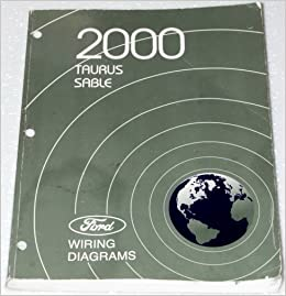 2000 Ford Taurus Mercury Sable Wiring Diagrams Ford Motor Company Amazon Com Books