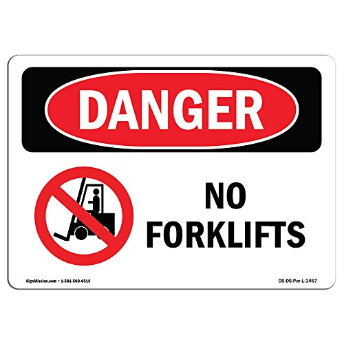 OSHA Danger Sign - No Forklifts | Rigid Plastic Sign | Protect Your Business, Construction Site, Warehouse & Shop Area |  Made in The USA from SignMission