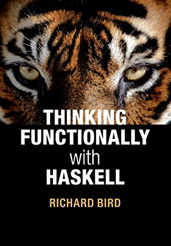 Thinking Functionally with Haskell by Cambridge University Press
