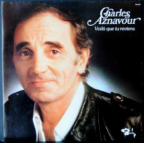 Barclay 90053 - Charles Aznavour : Voila que tu reviens, Par gourmandise, Ciao mon coeur, Marie quand tu t'en vas, Merci madame la vie, Mes emmerdes, Mais c'était hier, Ils sont tombés, Tes yeux mes yeux. (1 disque vinyle 33t LP)