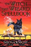 The Witch and Wizard Spellbook