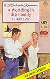 A Wedding in the Family, Susan Fox, 0373035098