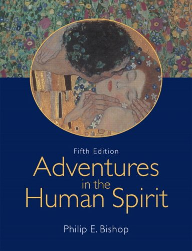 Adventures in the Human Spirit (5th Edition)