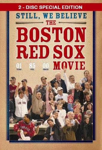 Boston Red Sox Special Edition - Still, We Believe: The Boston Red Sox Movie