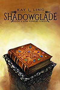 Shadowglade by Kay L. Ling ebook deal