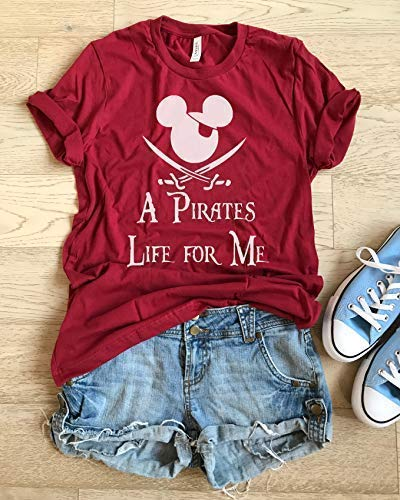 A Pirates Life For Me. UNISEX FIT. Fun Shirt. Happy Shirt. Adult Disney T Shirt. Fast Shipping. Hand Made Shirt. Disney Inspired Shirt. Soft Shirt.