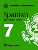 Platiquemos Spanish Course Level 7 CD Level 7 : Multilingual Books Language Course, Casteel, Don, 1582142882