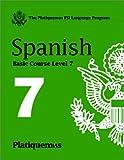 Platiquemos Spanish Course Level 7 CD Level 7 : Multilingual Books Language Course, Casteel, Don, 1582142882