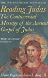 img - for Reading Judas: The Controversial Message of the Ancient Gospel of Judas by Elaine Pagels (27-Mar-2008) Paperback book / textbook / text book