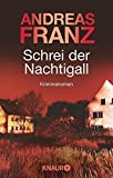 Schrei der Nachtigall: Kriminalroman (Peter Brandt ermittelt)
