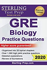 Sterling Test Prep GRE Biology Practice Questions: High Yield GRE Biology Questions with Detailed Explanations Paperback