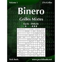 Binero Grilles Mixtes - Facile à Difficile - Volume 1 - 276 Grilles
