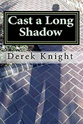 Cast a Long Shadow II