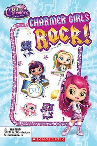 Charmer Girls Rock! (Scholastic Reader, Level 1: Little Charmers)
