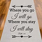 Where You Go I Will Go Where You Stay I Will Stay Aisle Tunner