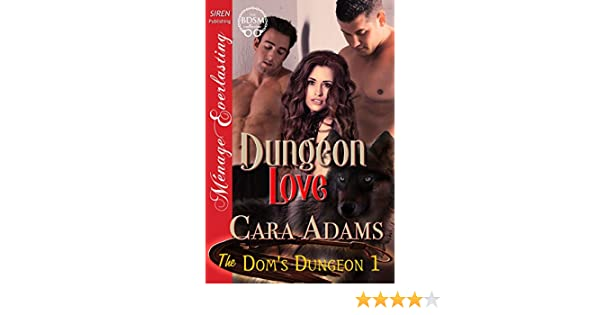 Dungeon love the doms dungeon 1 siren publishing menage dungeon love the doms dungeon 1 siren publishing menage everlasting kindle edition by cara adams literature fiction kindle ebooks amazon fandeluxe Images