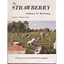 The Strawberry: Cultivars to Marketing